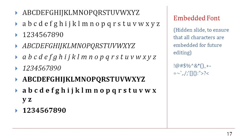 Embedded Font (Hidden slide, to ensure that all characters are embedded for future editing) =~`,./;'[]{}: > <  ABCDEFGHIJKLMNOPQRSTUVWXYZ  a b c d e f g h i j k l m n o p q r s t u v w x y z   ABCDEFGHIJKLMNOPQRSTUVWXYZ  a b c d e f g h i j k l m n o p q r s t u v w x y z   ABCDEFGHIJKLMNOPQRSTUVWXYZ  a b c d e f g h i j k l m n o p q r s t u v w x y z 