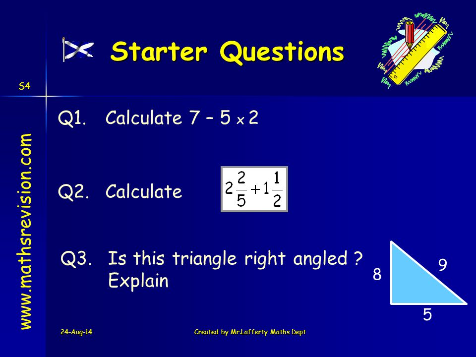 24-Aug-14Created by Mr.Lafferty Maths Dept www.mathsrevision.com Learning Intention Success Criteria 2.Calculate simple gradients.