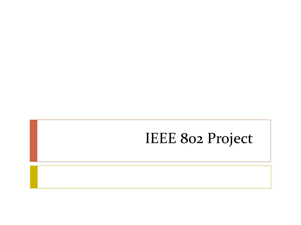 IEEE 802 Project