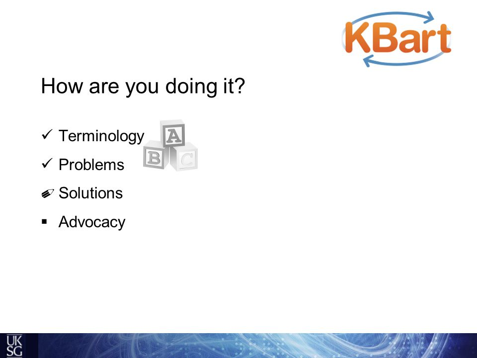 How are you doing it Terminology Problems ✐ Solutions  Advocacy