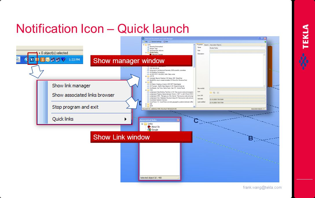 Notification Icon – Quick launch Quicklunch Show manager window Show Link window