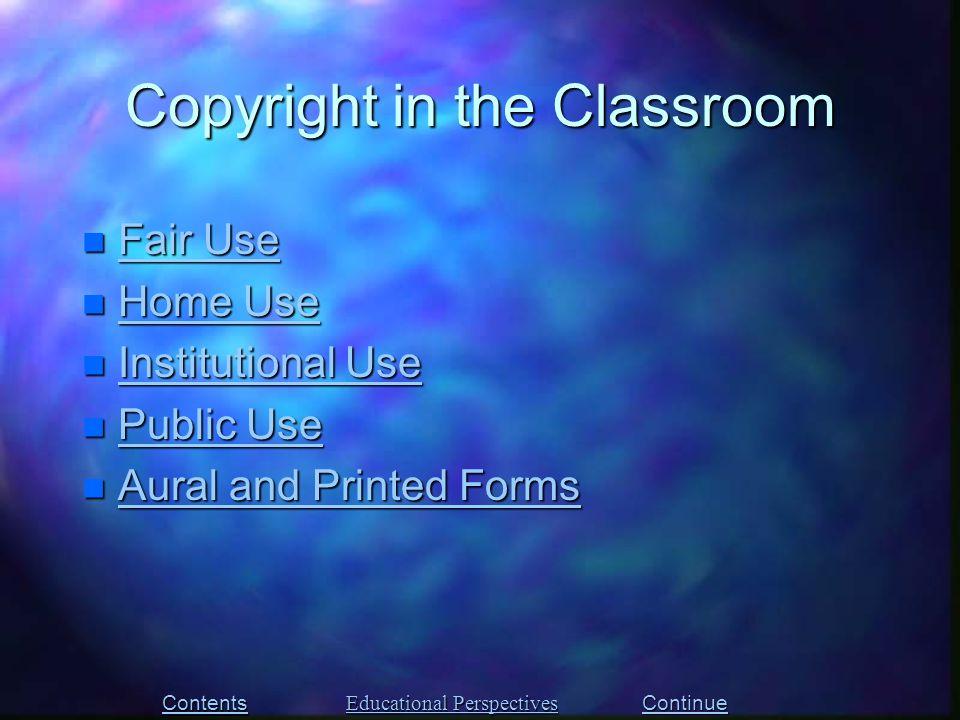 n Fair Use Fair Use Fair Use n Home Use Home Use Home Use n Institutional Use Institutional Use Institutional Use n Public Use Public Use Public Use n