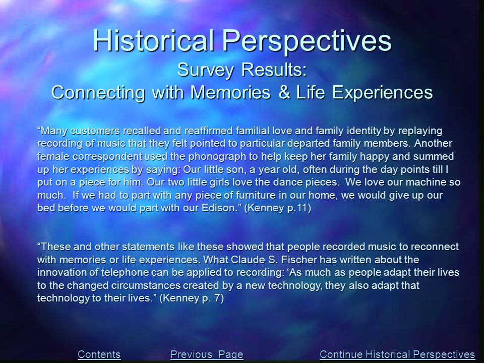 """Historical Perspectives Survey Results: Connecting with Memories & Life Experiences """"Many customers recalled and reaffirmed familial love and family i"""