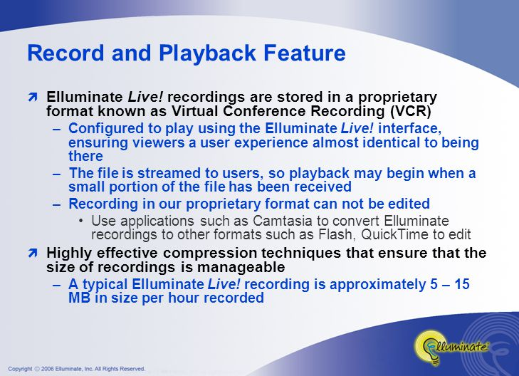 Record and Playback Feature  Elluminate Live.