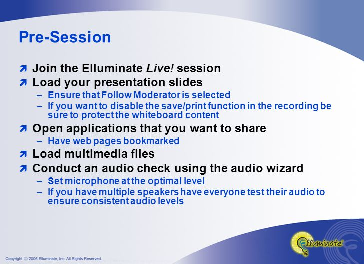 Pre-Session  Join the Elluminate Live.