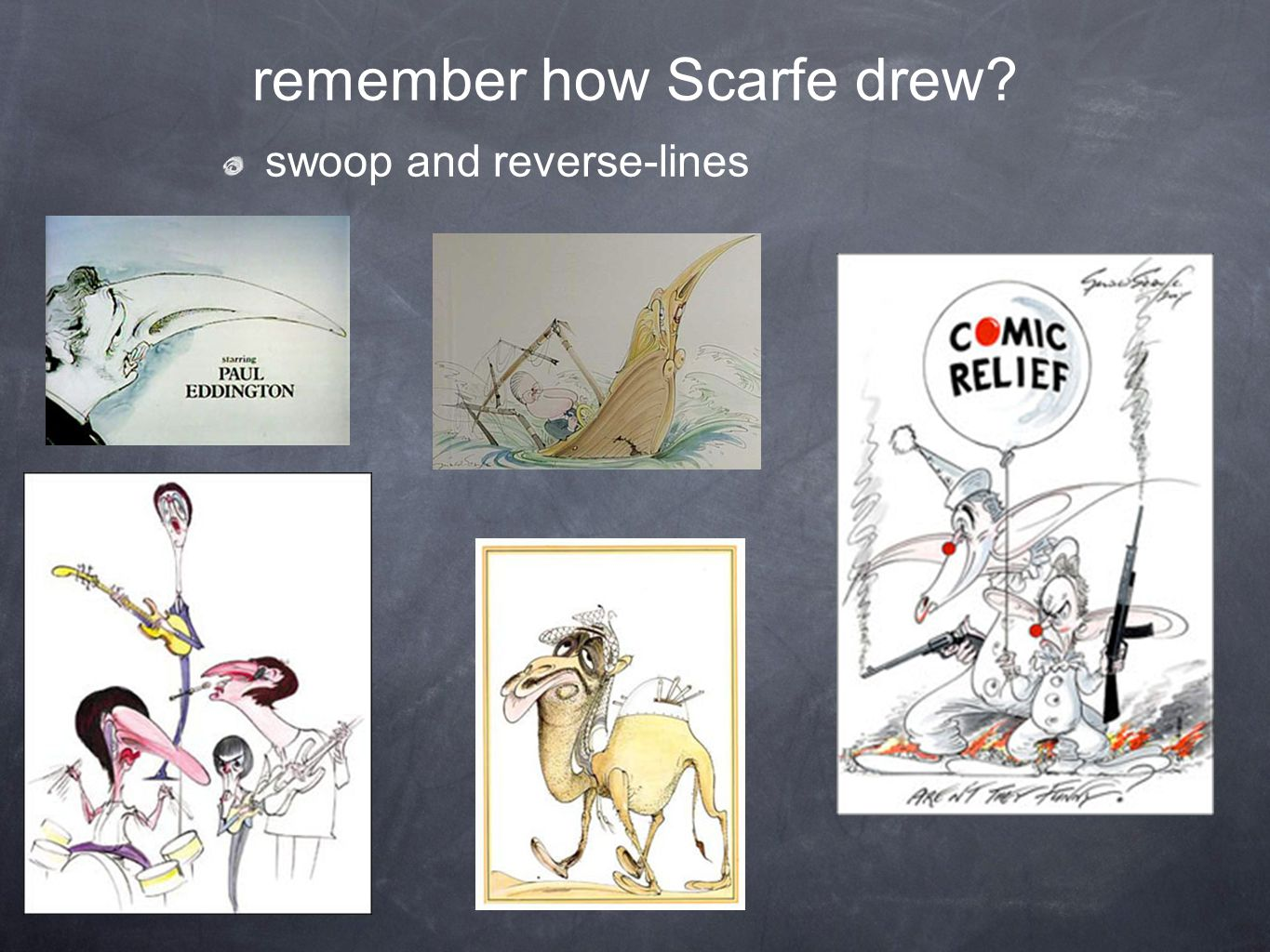 remember how Scarfe drew? swoop and reverse-lines