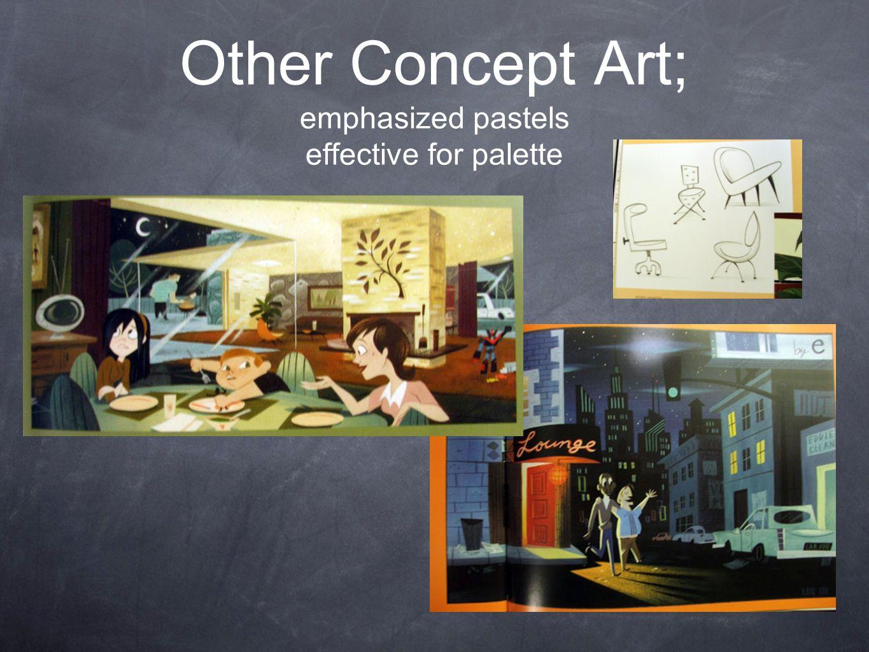 Other Concept Art; emphasized pastels effective for palette
