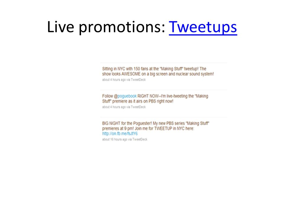 Live promotions: TweetupsTweetups