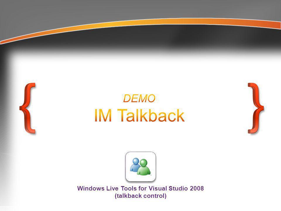 Windows Live Tools for Visual Studio 2008 (talkback control)