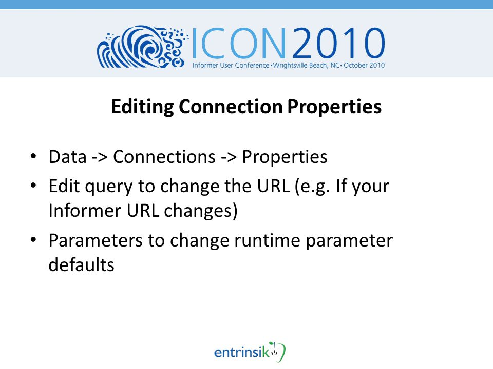 Editing Connection Properties Data -> Connections -> Properties Edit query to change the URL (e.g.
