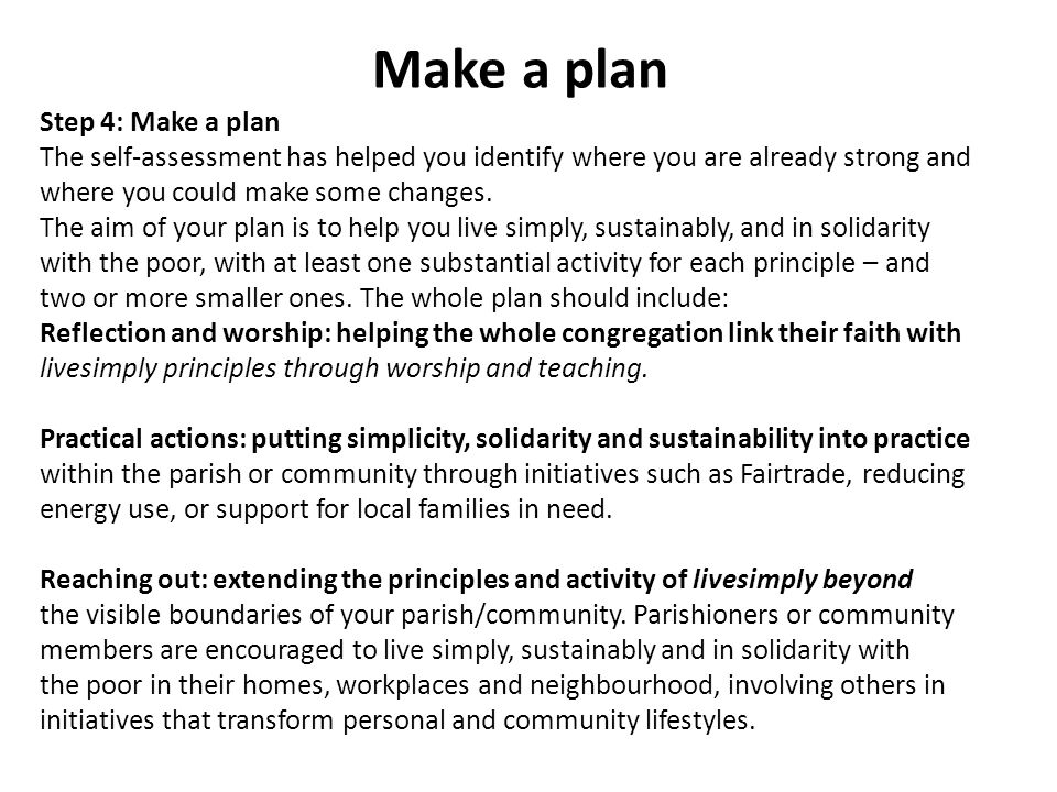 livesimply action plan To qualify for a livesimply award, you need to make a plan containing at least nine (but could be more) actions.