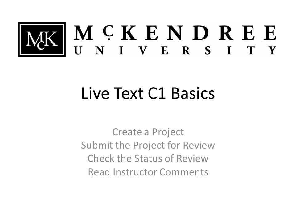 Some instructors will prefer your work appear directly in Live Text rather than as an attachment.