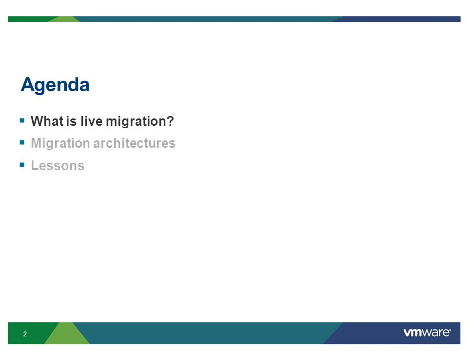 2 Agenda  What is live migration?  Migration architectures  Lessons