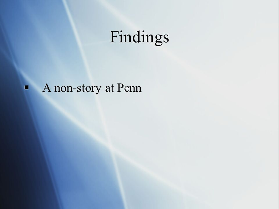 Findings  A non-story at Penn