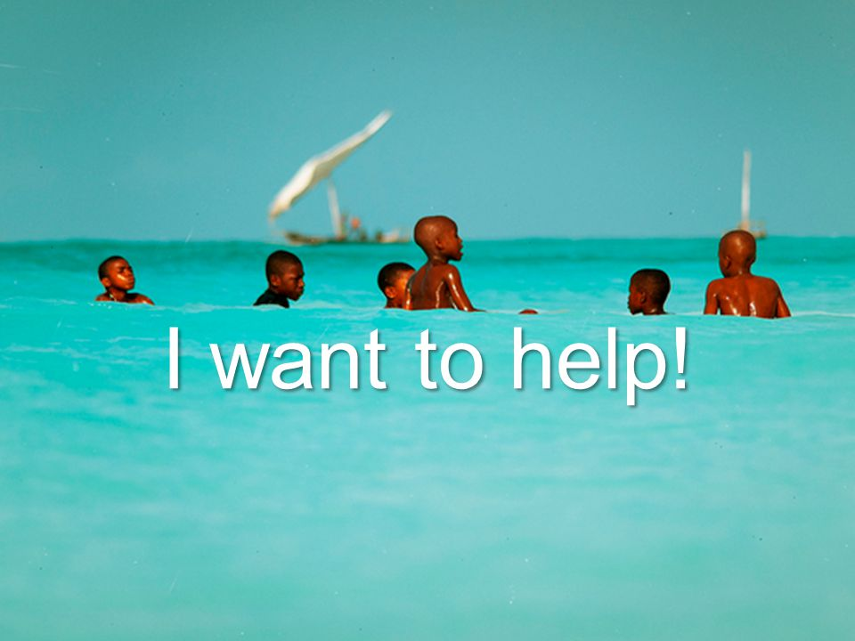 I want to help!