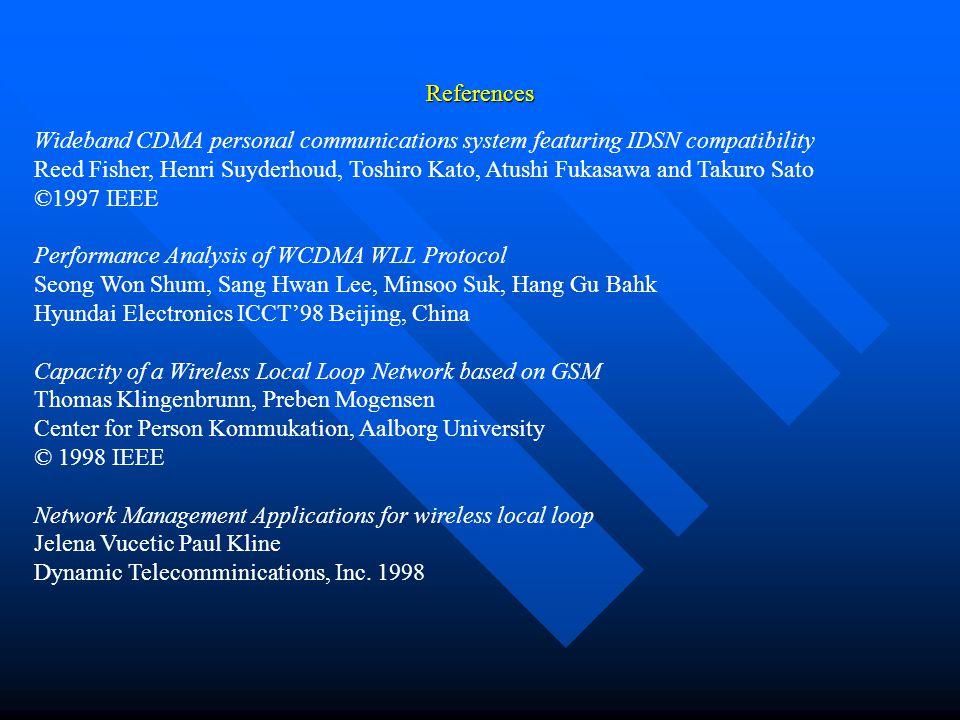 References Wideband CDMA personal communications system featuring IDSN compatibility Reed Fisher, Henri Suyderhoud, Toshiro Kato, Atushi Fukasawa and