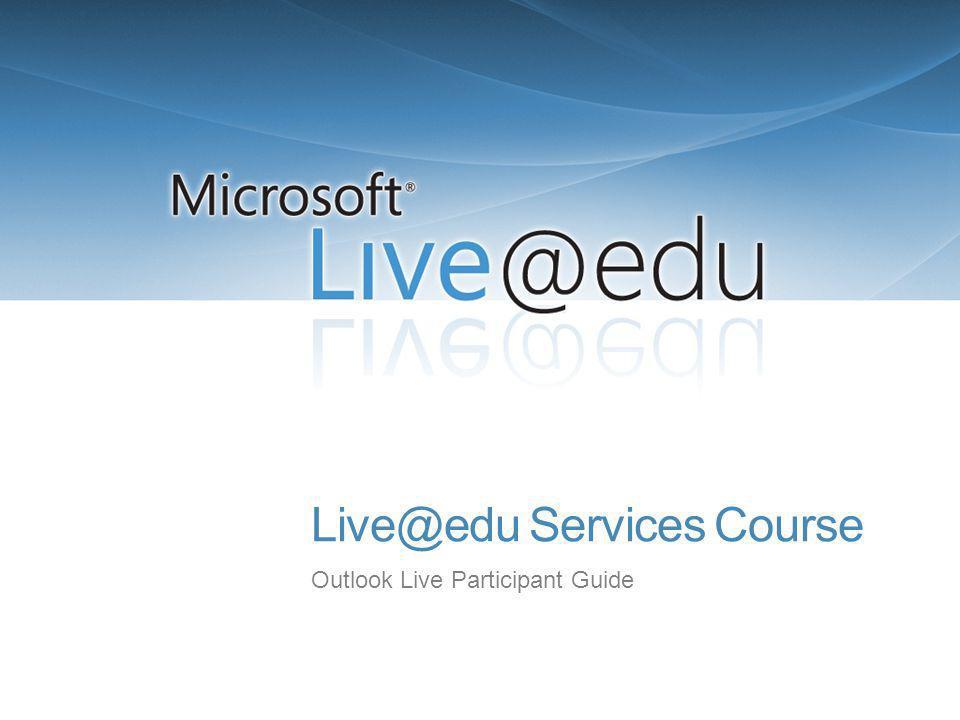 Live@edu Services Course Outlook Live Participant Guide