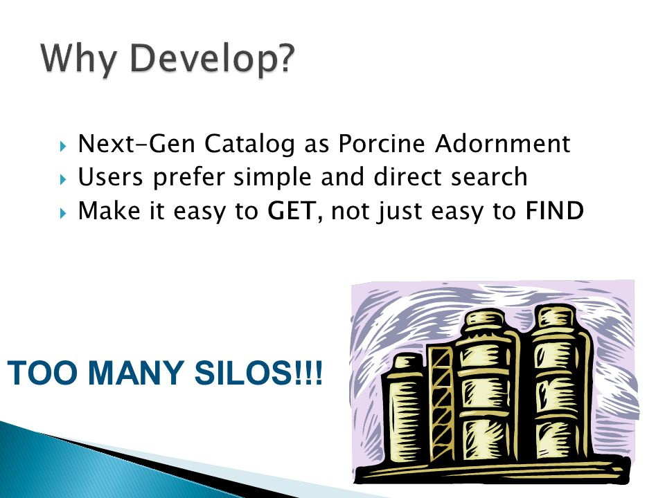 Discovery Silos  Three library catalog silos: ◦ UW Libraries Catalog ◦ Consortial catalog (Summit: 38 academic libraries in Oregon and Washington) ◦ WorldCat  Hundreds of databases  Libraries' digital collections