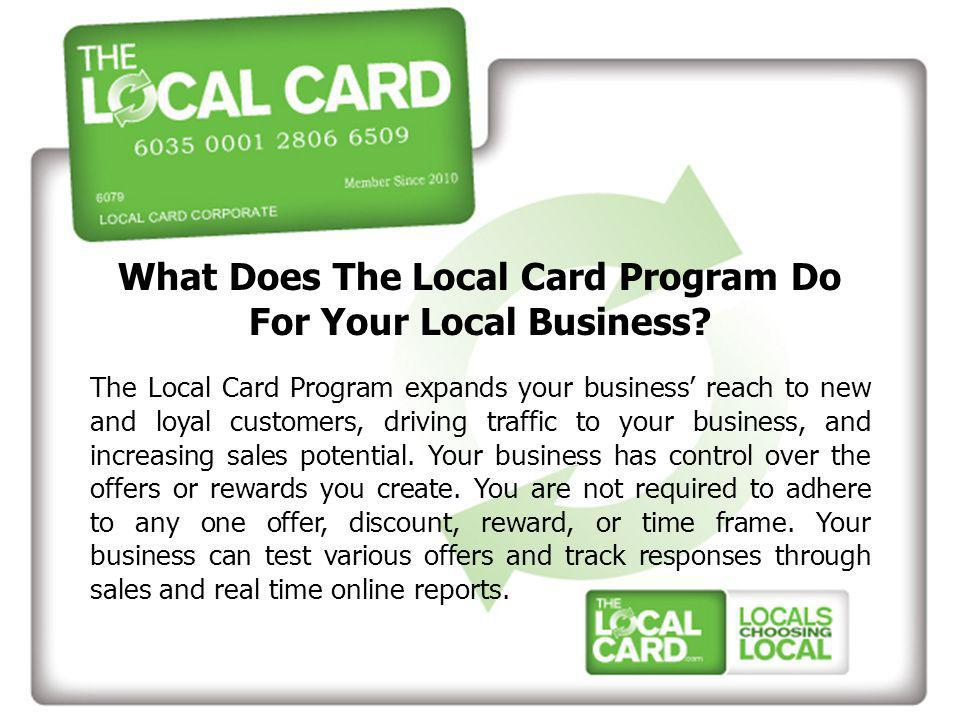 What Does The Local Card Program Do For Your Local Business.