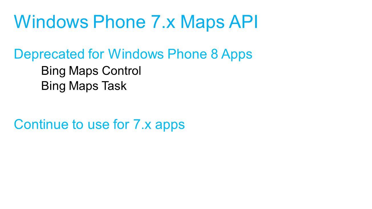 Windows Phone 7.x Maps API