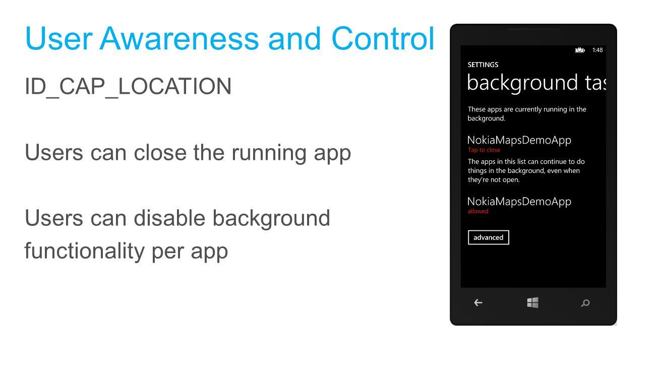 User Awareness and Control