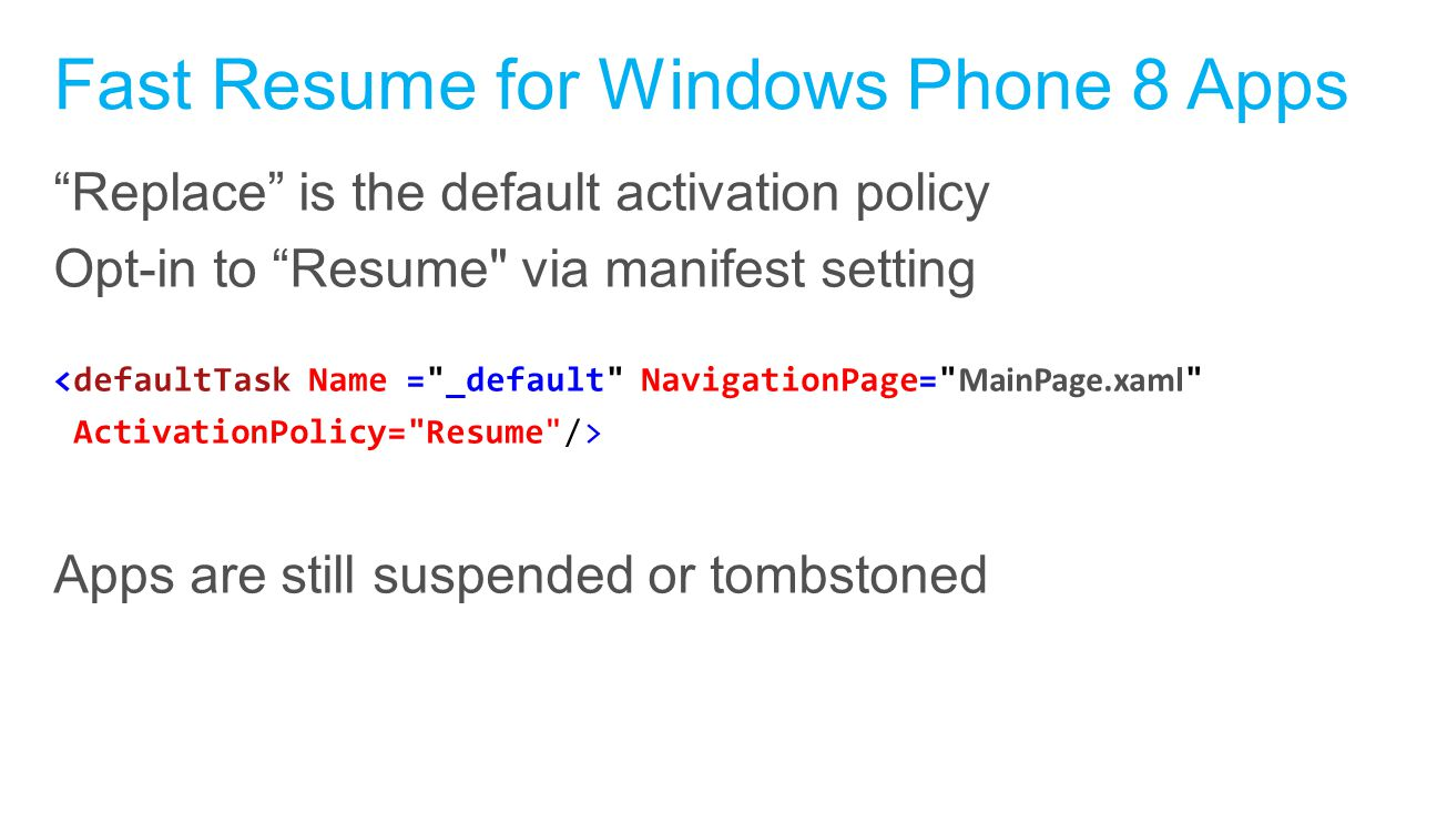 Fast Resume for Windows Phone 8 Apps