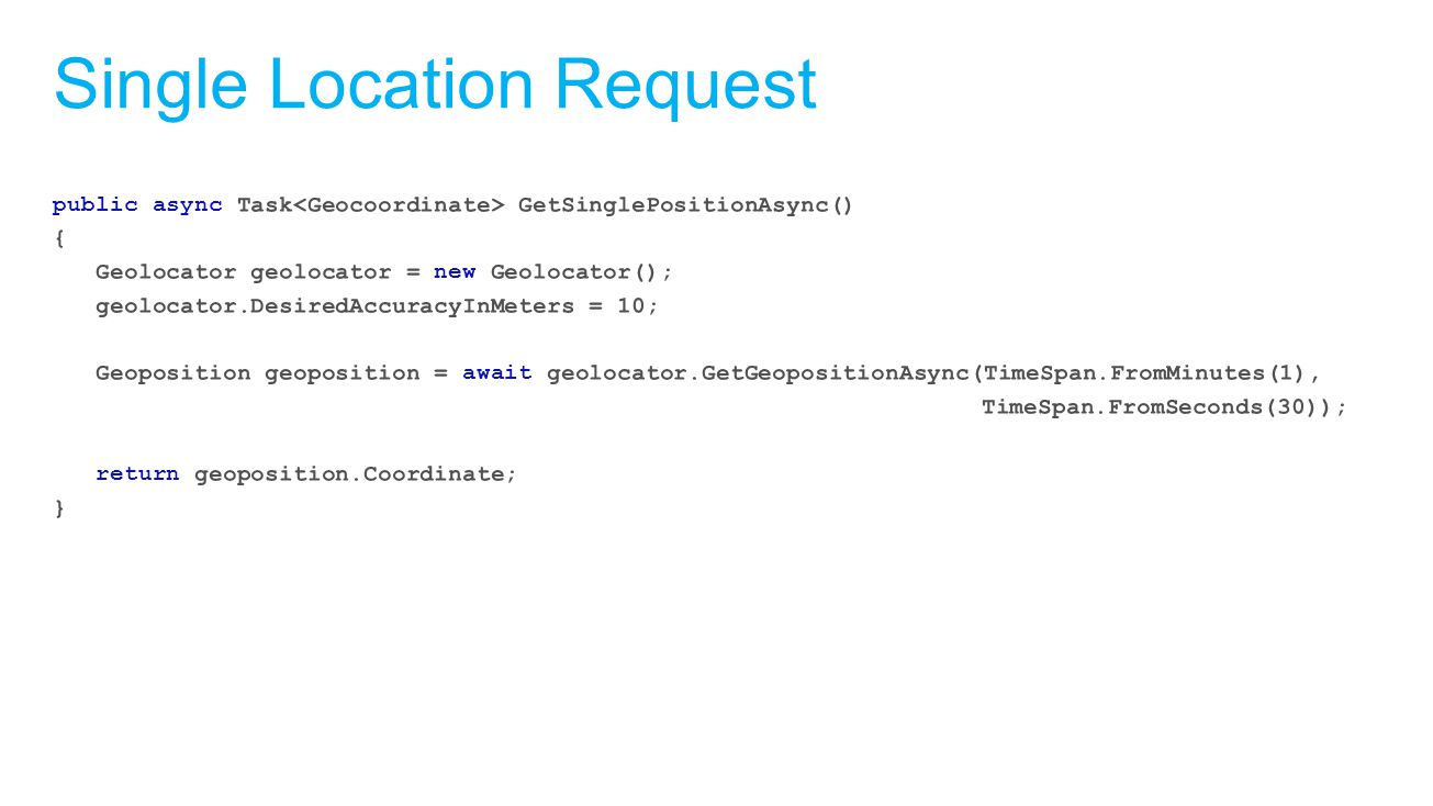 Single Location Request