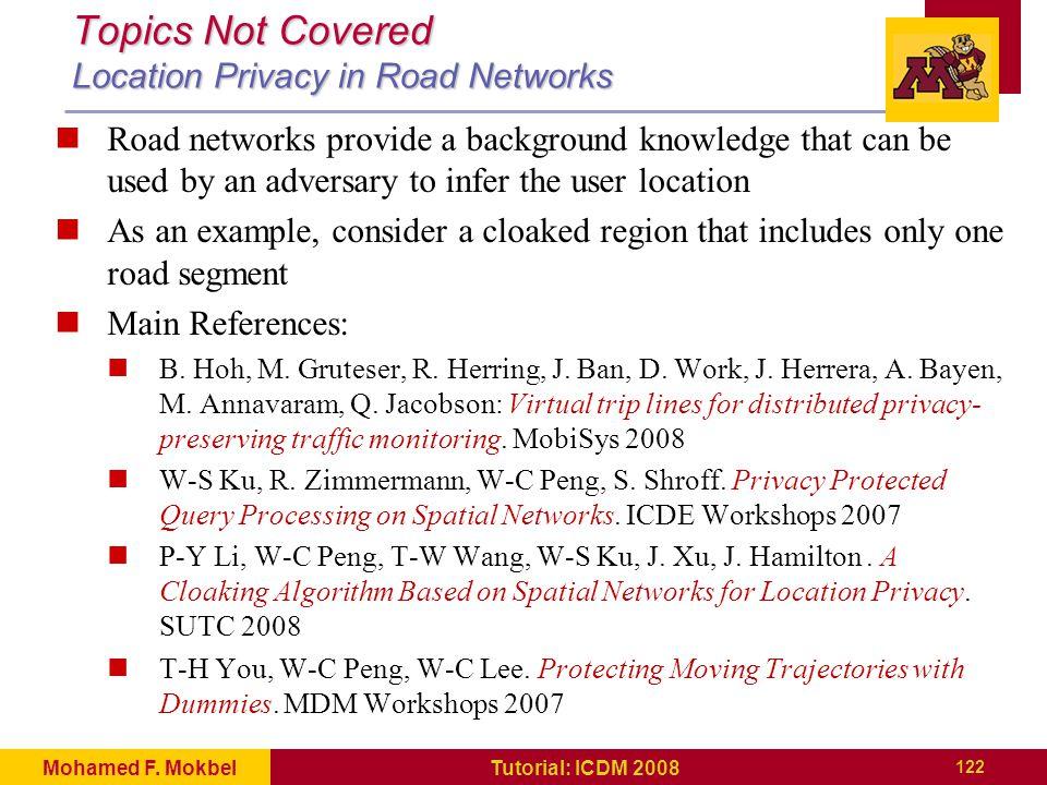 122 Tutorial: ICDM 2008Mohamed F.