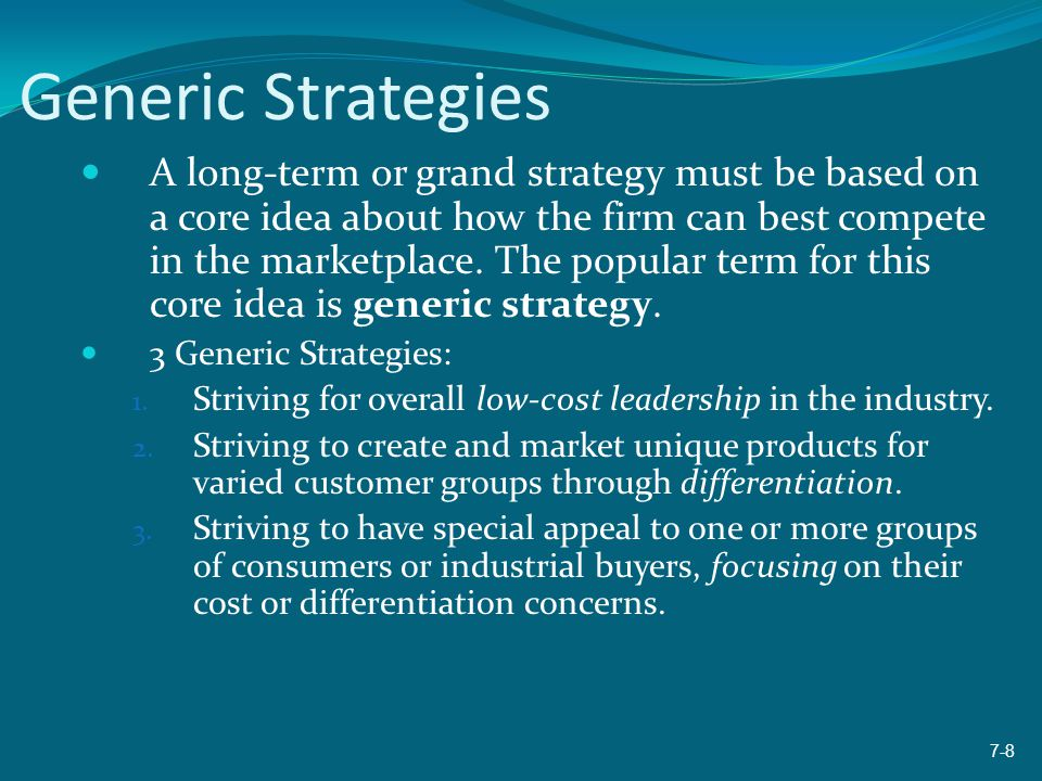 Low-Cost Leadership Low-cost producers usually excel at cost reductions and efficiencies They maximize economies of scale, implement cost-cutting technologies, stress reductions in overhead and in administrative expenses, and use volume sales techniques to propel themselves up the earning curve A low-cost leader is able to use its cost advantage to charge lower prices or to enjoy higher profit margins 7-9