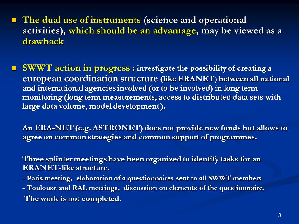 14 Access to distributed data sets with large data volume ● get EU supports for data exchanges, archiving, Virtual Observatories (in particular via upstream actions) Model development ● prioritize models to be developed (and so supported) ● examine the possibility of developing European global models Access to distributed data sets with large data volume ● get EU supports for data exchanges, archiving, Virtual Observatories (in particular via upstream actions) Model development ● prioritize models to be developed (and so supported) ● examine the possibility of developing European global models