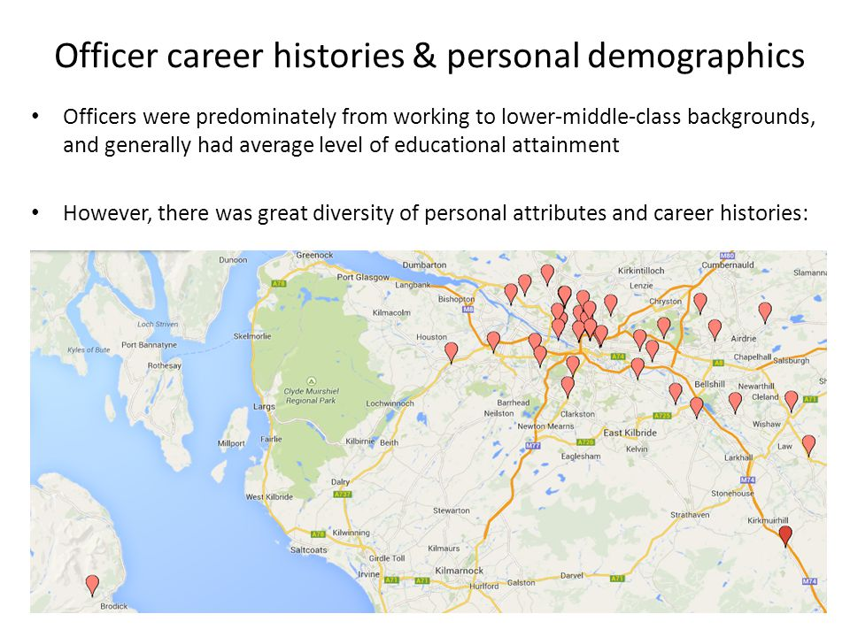 Officer career histories & personal demographics Officers were predominately from working to lower-middle-class backgrounds, and generally had average