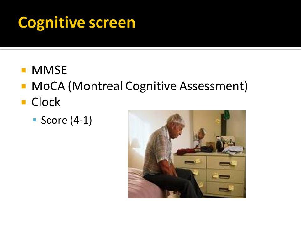  MMSE  MoCA (Montreal Cognitive Assessment)  Clock  Score (4-1)