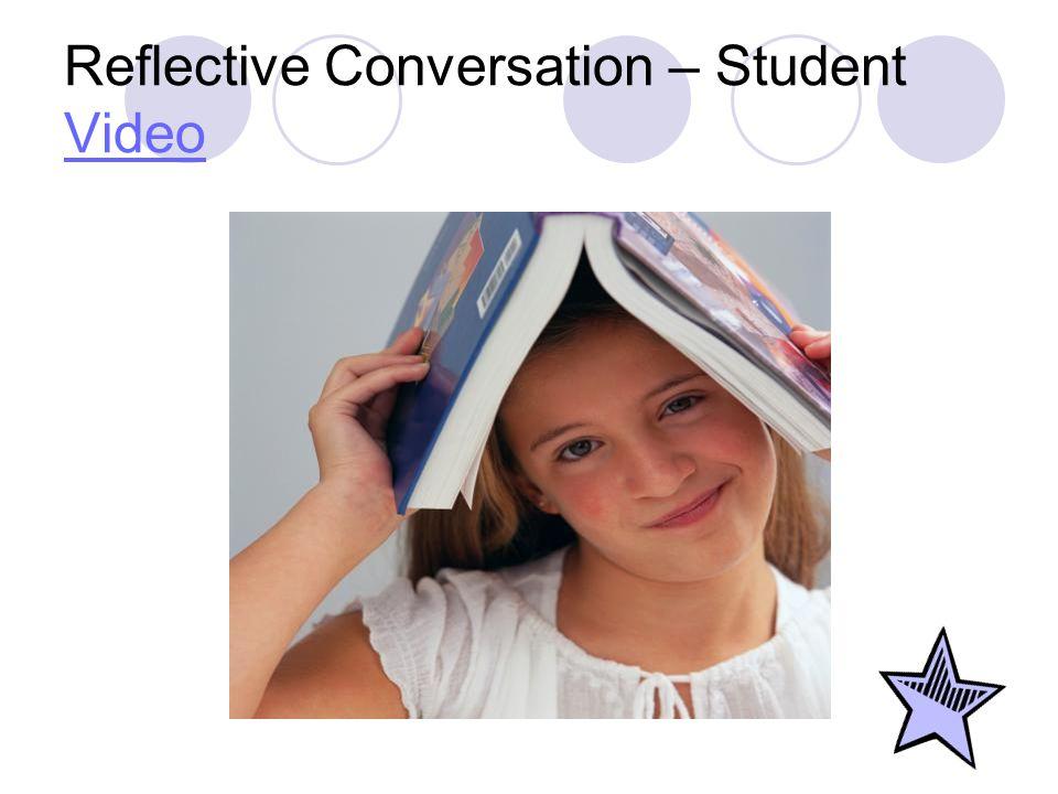 Reflective Conversation – Student Video Video