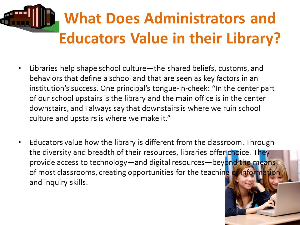What Does Administrators and Educators Value in their Library.