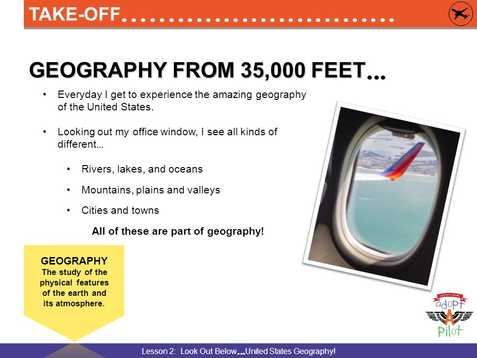 Lesson 2: Look Out Below  United States Geography.