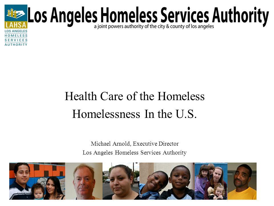 Demographics of Homeless in Los Angeles County CharacteristicLA CountyU.S.