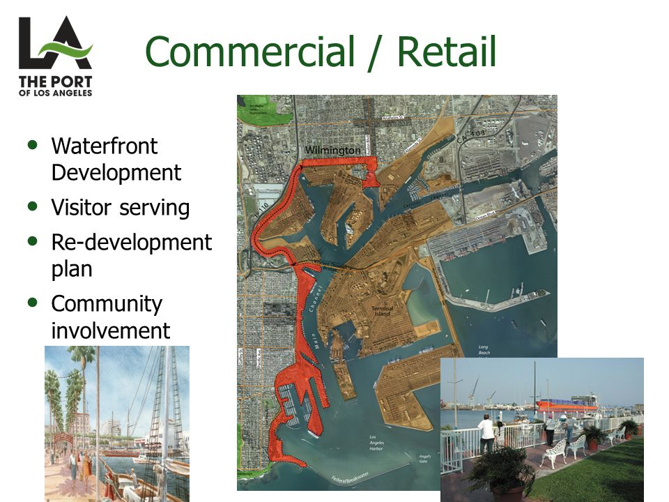 Waterfront Development Visitor serving Re-development plan Community involvement Commercial / Retail