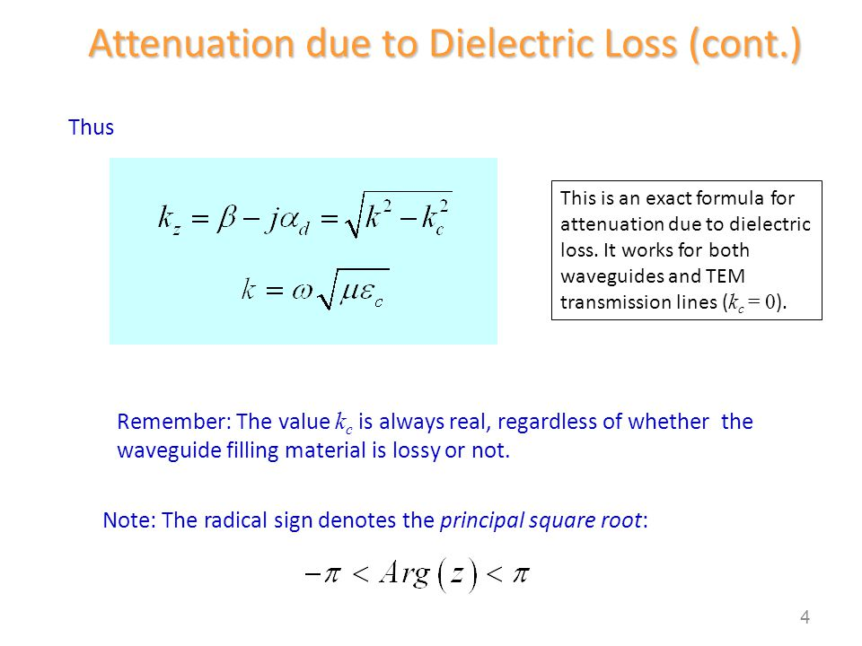 Small dielectric loss in medium: Approximate Dielectric Attenuation Use 5