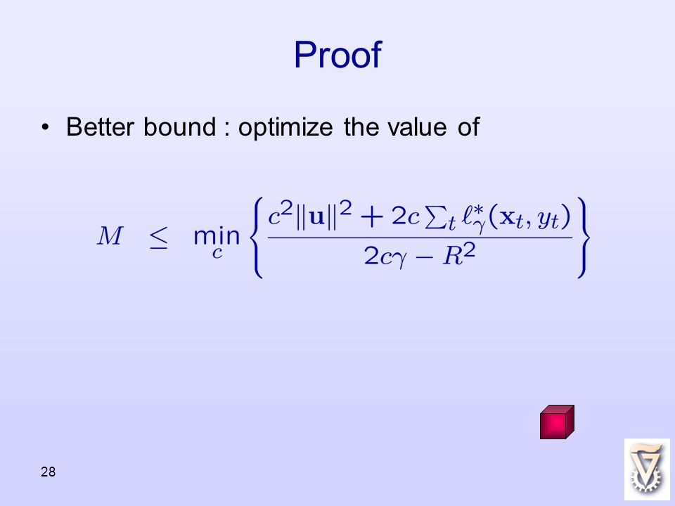 28 Proof Better bound : optimize the value of