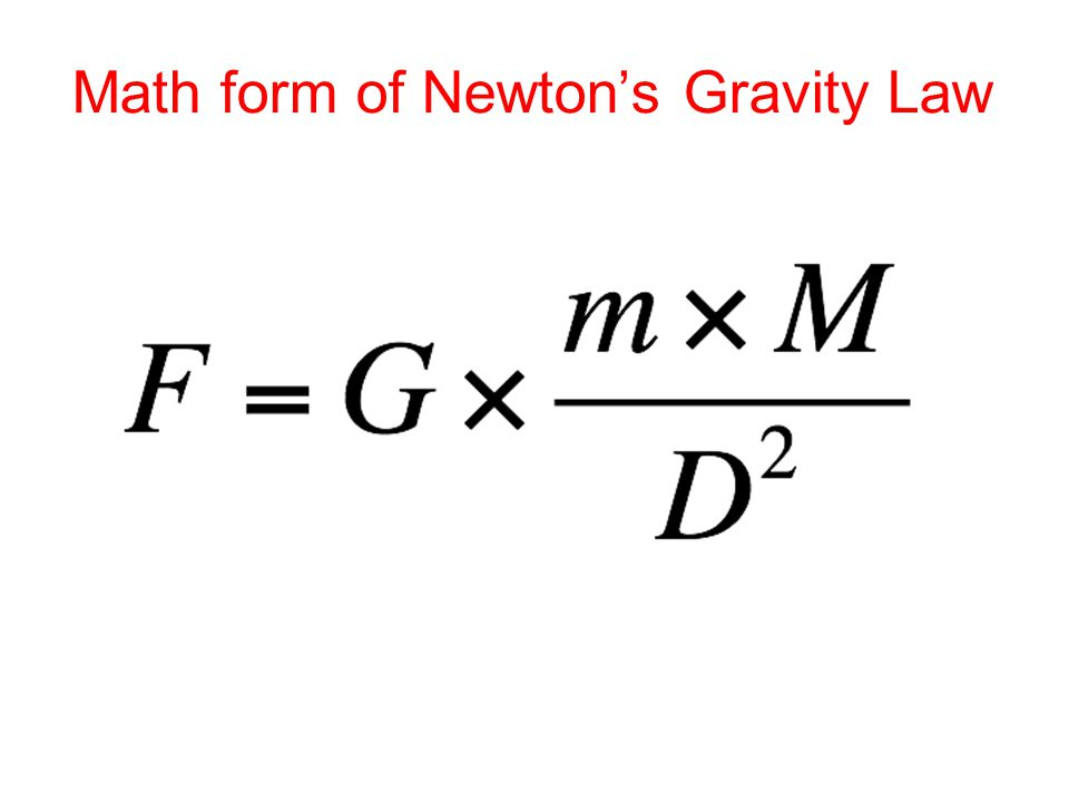 Math form of Newton's Gravity Law