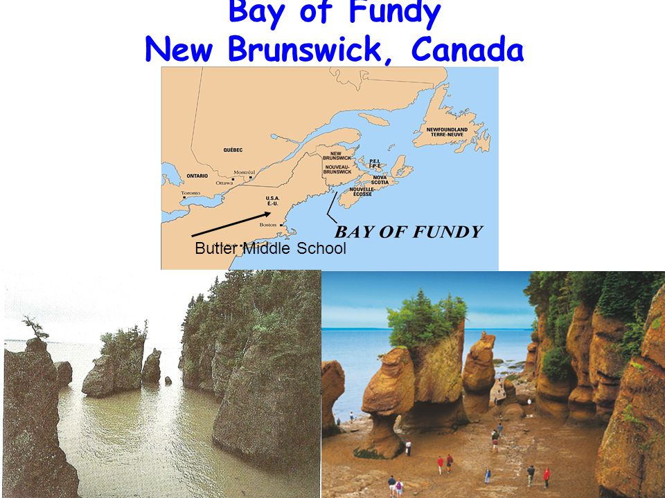 Bay of Fundy New Brunswick, Canada Butler Middle School