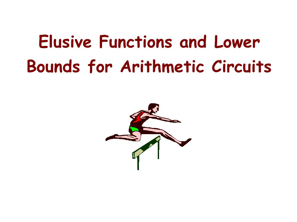 Elusive Functions and Lower Bounds for Arithmetic Circuits
