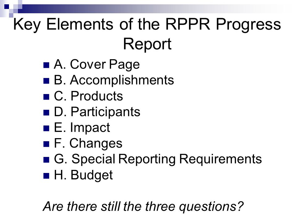 Key Elements of the RPPR Progress Report A.Cover Page B.