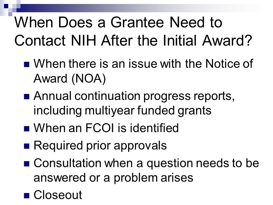 When Does a Grantee Need to Contact NIH After the Initial Award.