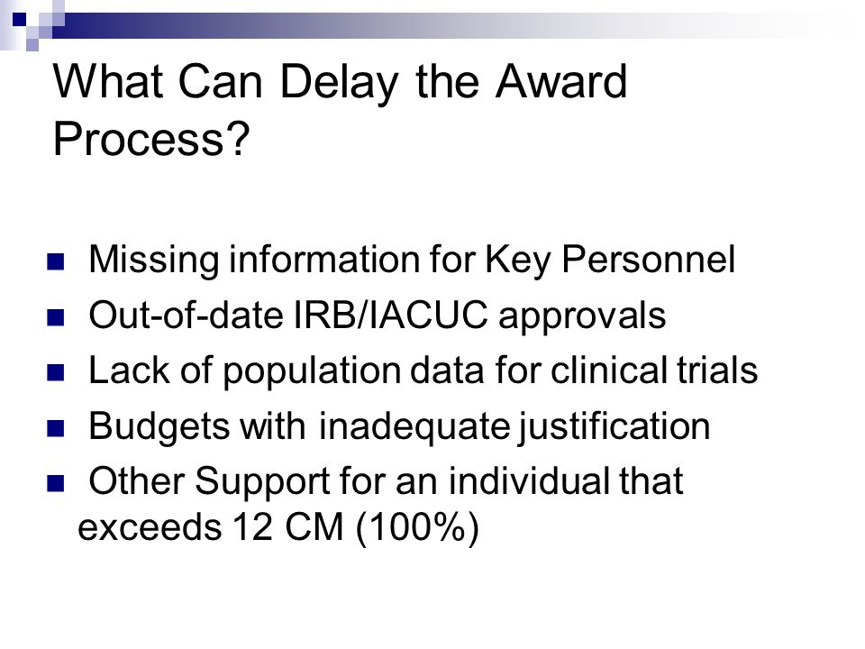 What Can Delay the Award Process.