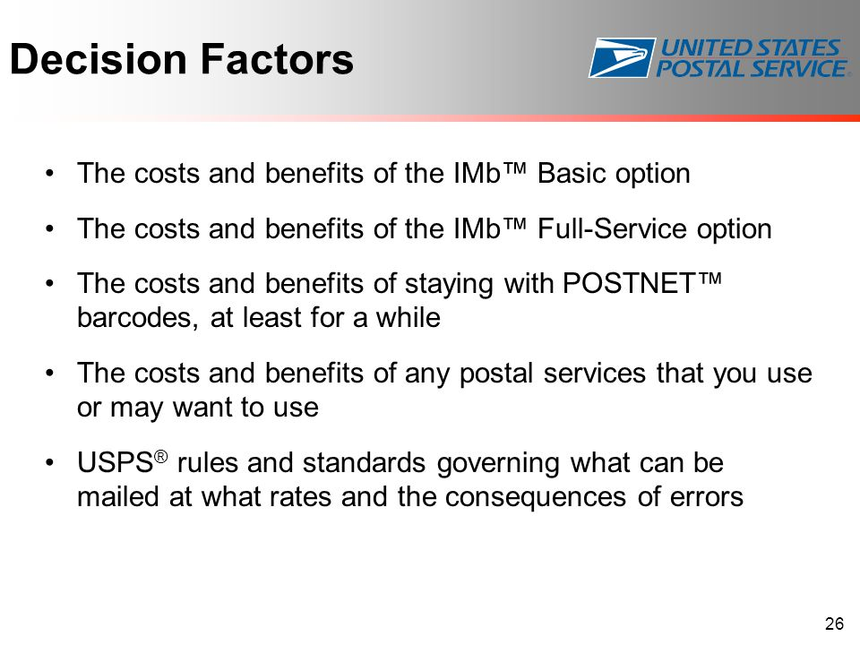 Decision Factors The costs and benefits of the IMb™ Basic option The costs and benefits of the IMb™ Full-Service option The costs and benefits of stay
