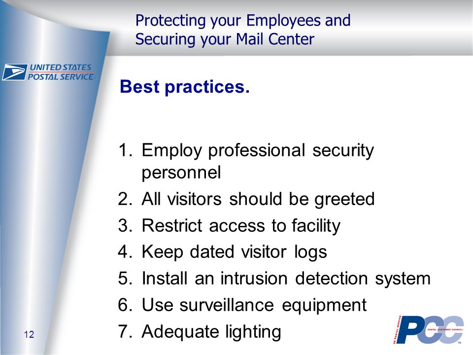 12 Protecting your Employees and Securing your Mail Center Best practices.