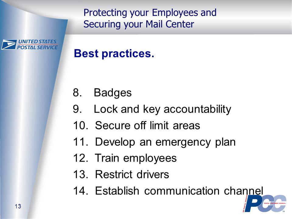 13 Protecting your Employees and Securing your Mail Center Best practices.