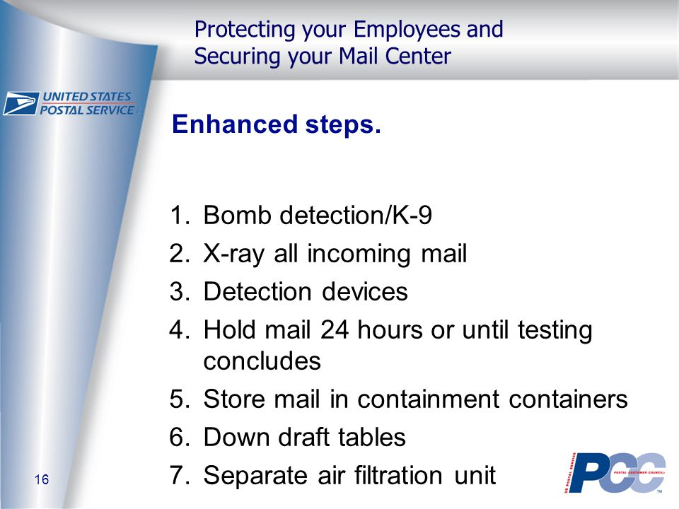 16 Protecting your Employees and Securing your Mail Center Enhanced steps.