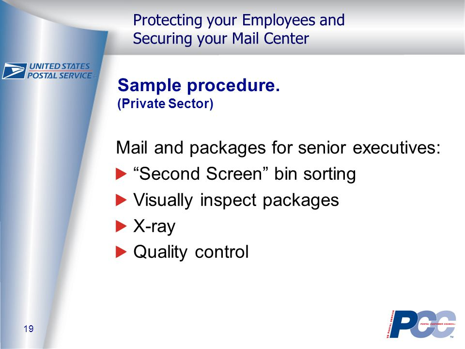 19 Protecting your Employees and Securing your Mail Center Sample procedure.